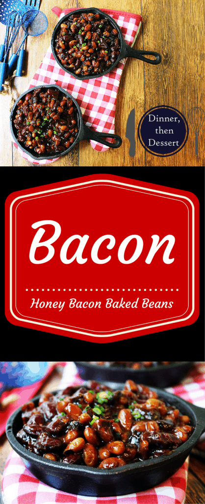 Honey Bacon Baked Beans: These baked beans are sticky, salty [from the delicious bacon!] and sweet and a perfect addition to your BBQ or picnic