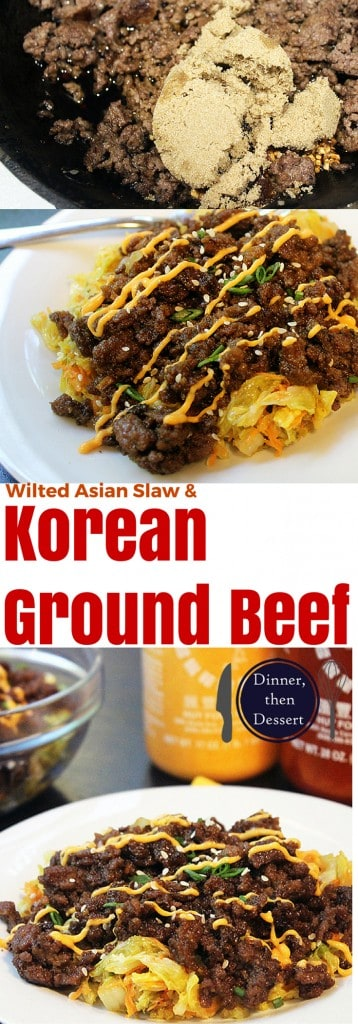 An easy dish using inexpensive ground beef that tastes like Korean Kalbi Short Ribs served over a wilted Sesame Soy Napa Cabbage Slaw.