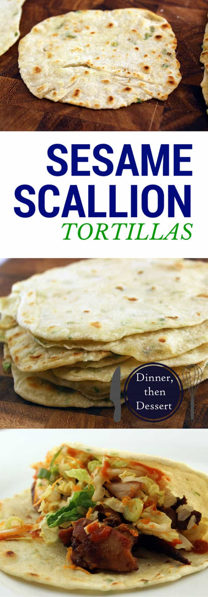 These Sesame Scallion Tortillas are easy to make and add a whole different layer of flavor to your dishes!