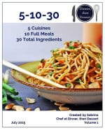 5-10-30 E-Cookbook! 5 Cuisines, 10 Full Meals, 30 Total Ingredients!