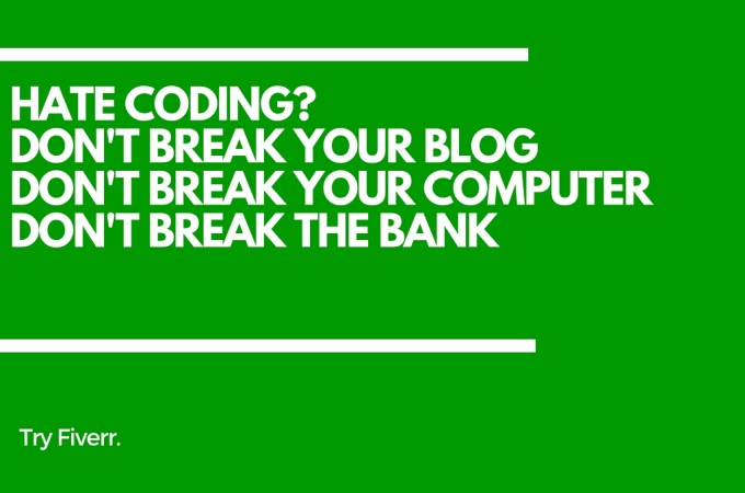 Fix Your Blog's Coding Issues…Cheap & Easy!