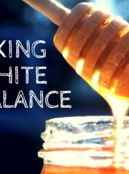 Food Photography: Correcting your White Balance