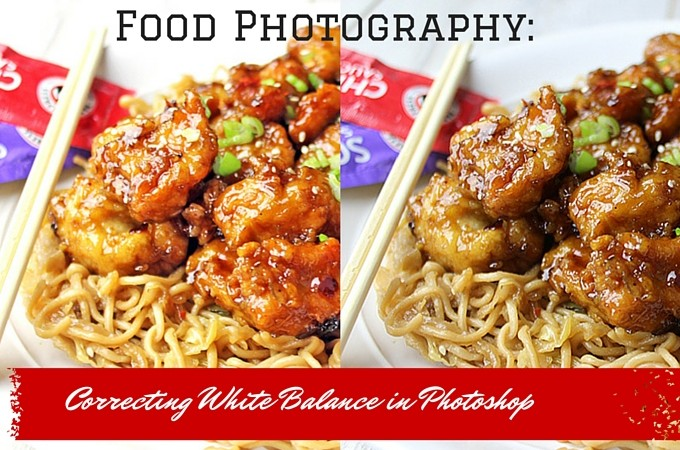 Food Photography: Fixing your White Balance in Photoshop