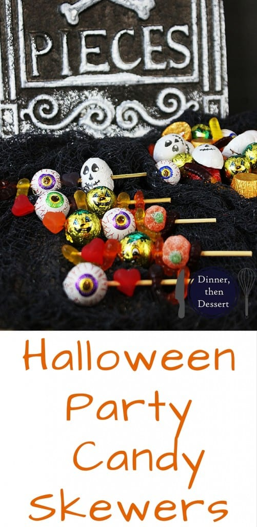 Spooky Halloween Candy Skewers for your Halloween Party!