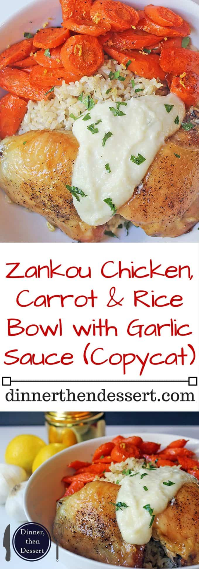 Zankou Chicken Copycat Bowl with their Chicken with Brown Rice Pilaf, Armenian Garlic Sauce & Lemon Scented Carrots.
