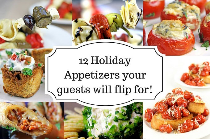 12 Holiday Appetizers you'll flip for!