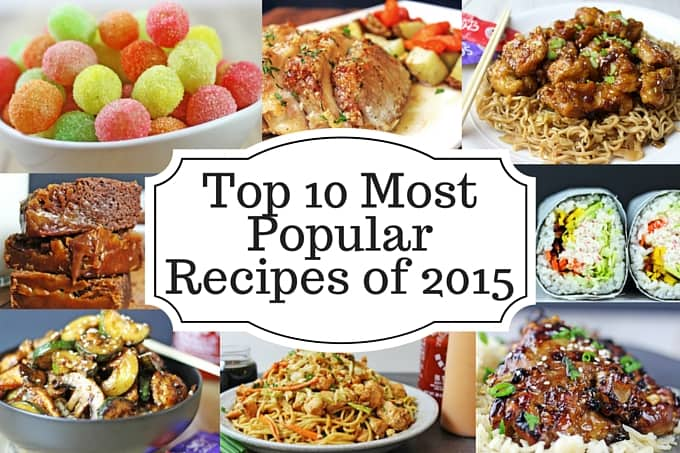 Top 10 Most Popular Recipes of 2015 with a couple desserts a fair amount of copycat recipes and lots of 5 ingredient meals!