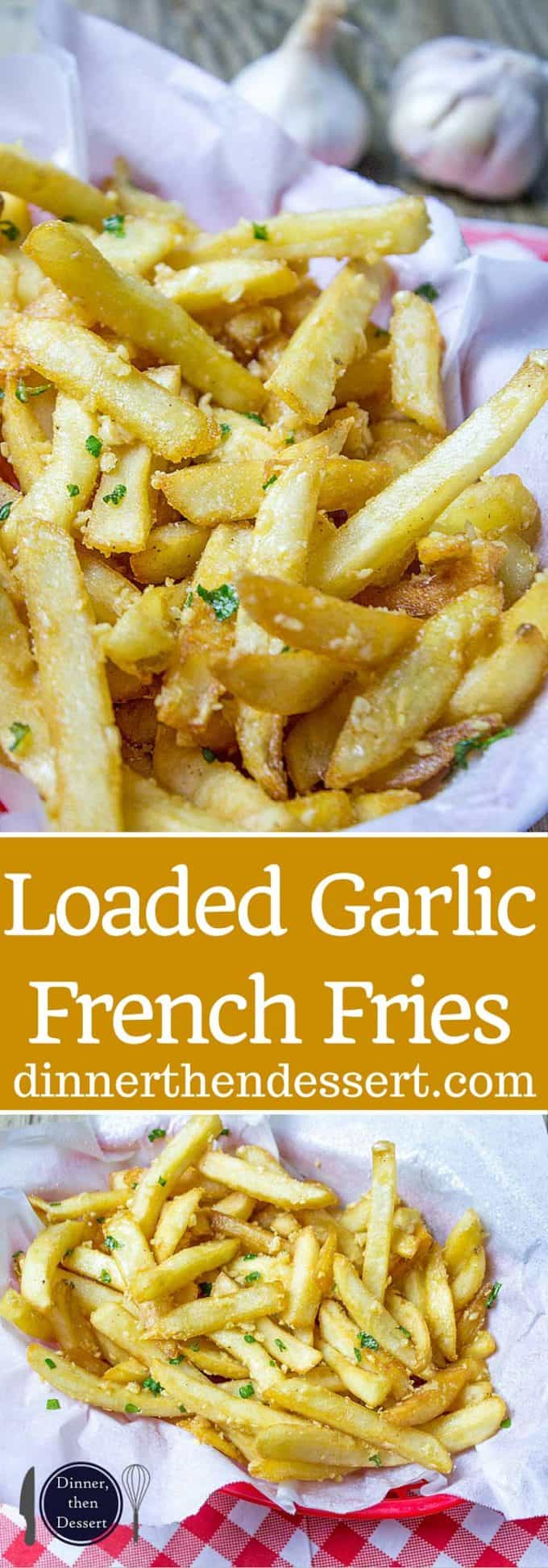 Loaded Garlic French Fries tossed in slightly warmed chopped garlic ...