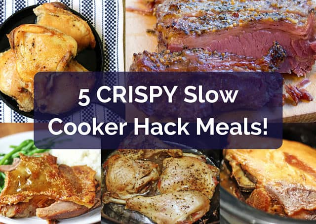 5 Crispy Slow Cooker meals that have a short ingredient list and taste amazing with crispy skin. Perfect for dinner, then use them in recipes all week!