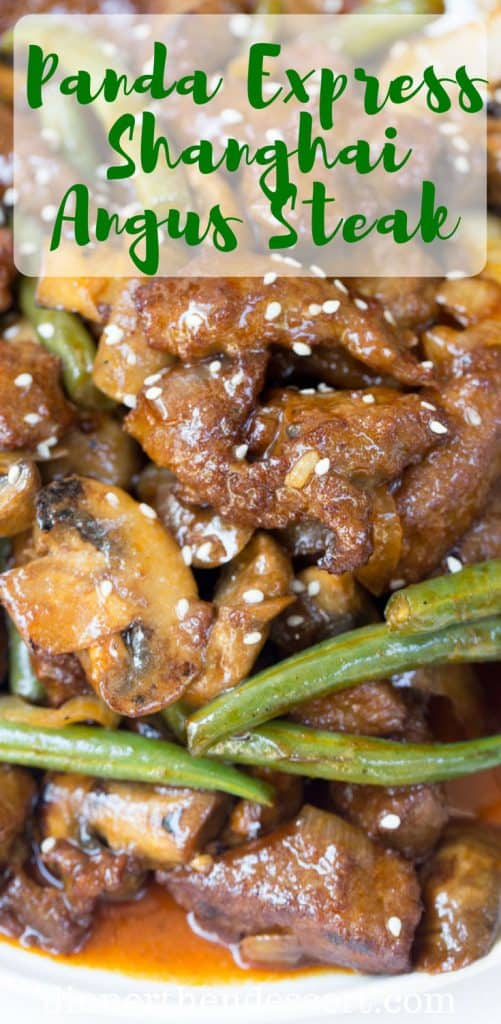 Panda Express Shanghai Angus Steak is a quick stir fry dish with thinly sliced steak, mushrooms, onions and green beans in a savory sesame sweet soy sauce.