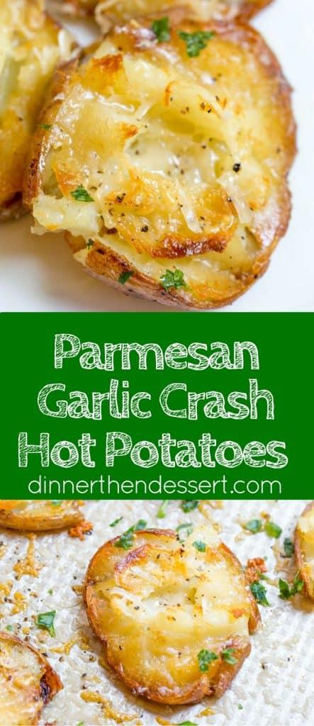 Parmesan Garlic Crash Hot Potatoes - Dinner, then Dessert