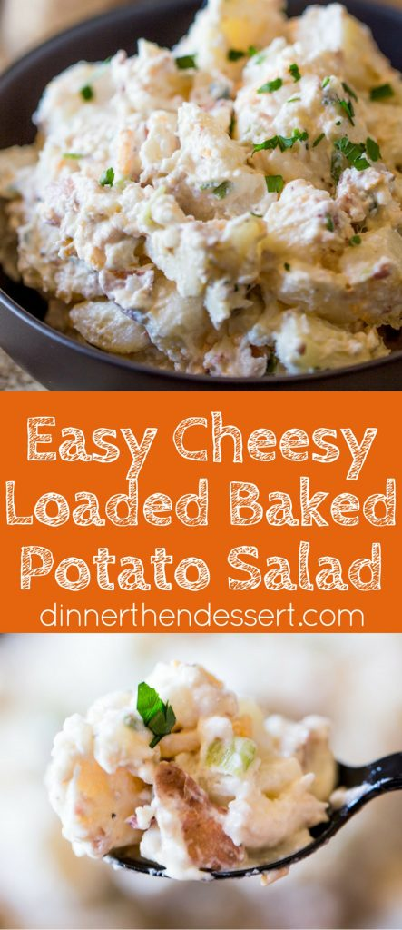 Loaded Baked Potato Salad is cheesy, creamy and ready in just minutes. It makes the perfect side dish to your holiday meal or potluck!