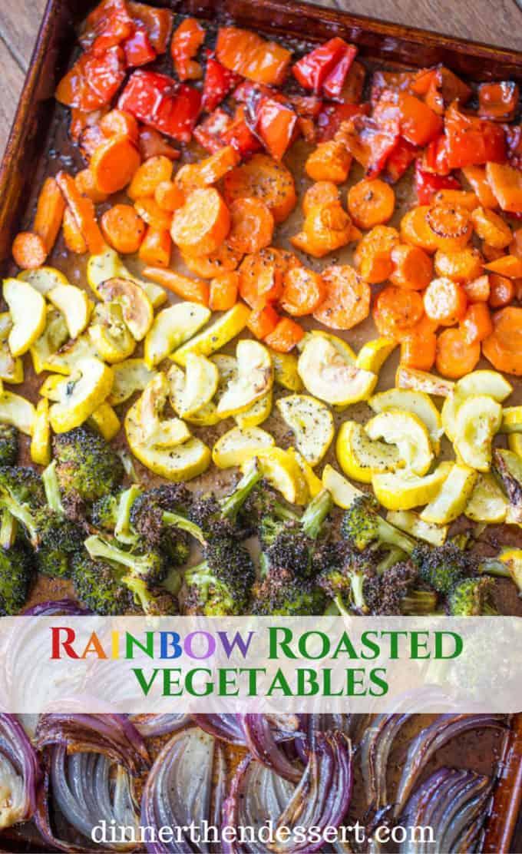 Rainbow Roasted Vegetables - Dinner, then Dessert