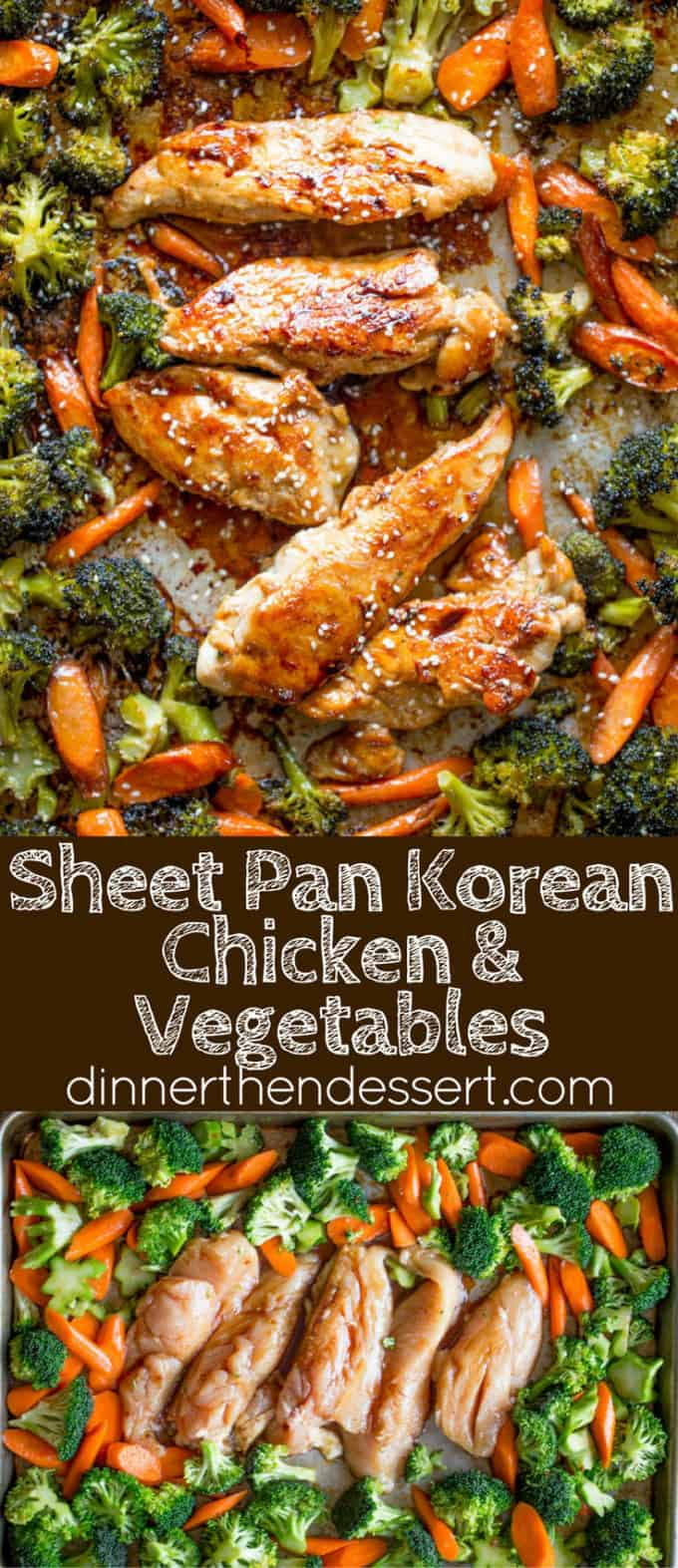 Sheet pan korean chicken and vegetables dinner then dessert sheet pan korean chicken and vegetables are a delicious and easy weeknight meal that cooks in forumfinder Image collections