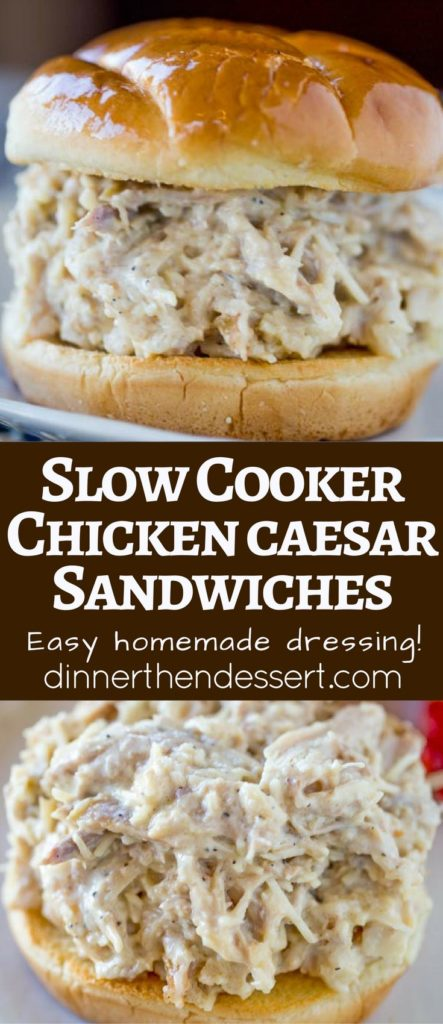 Slow Cooker Chicken Caesar Sandwiches On A Hamburger Roll And With Just A Few Minutes Of