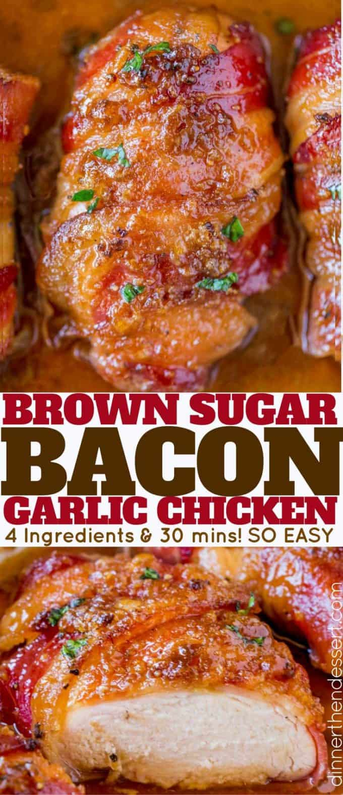 Bacon Brown Sugar Garlic Chicken Dinner Then Dessert