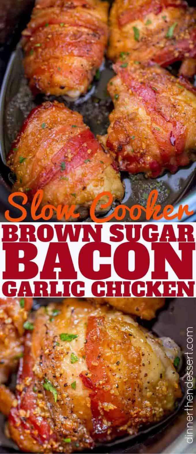 Slow Cooker Bacon Brown Sugar Garlic Chicken pin