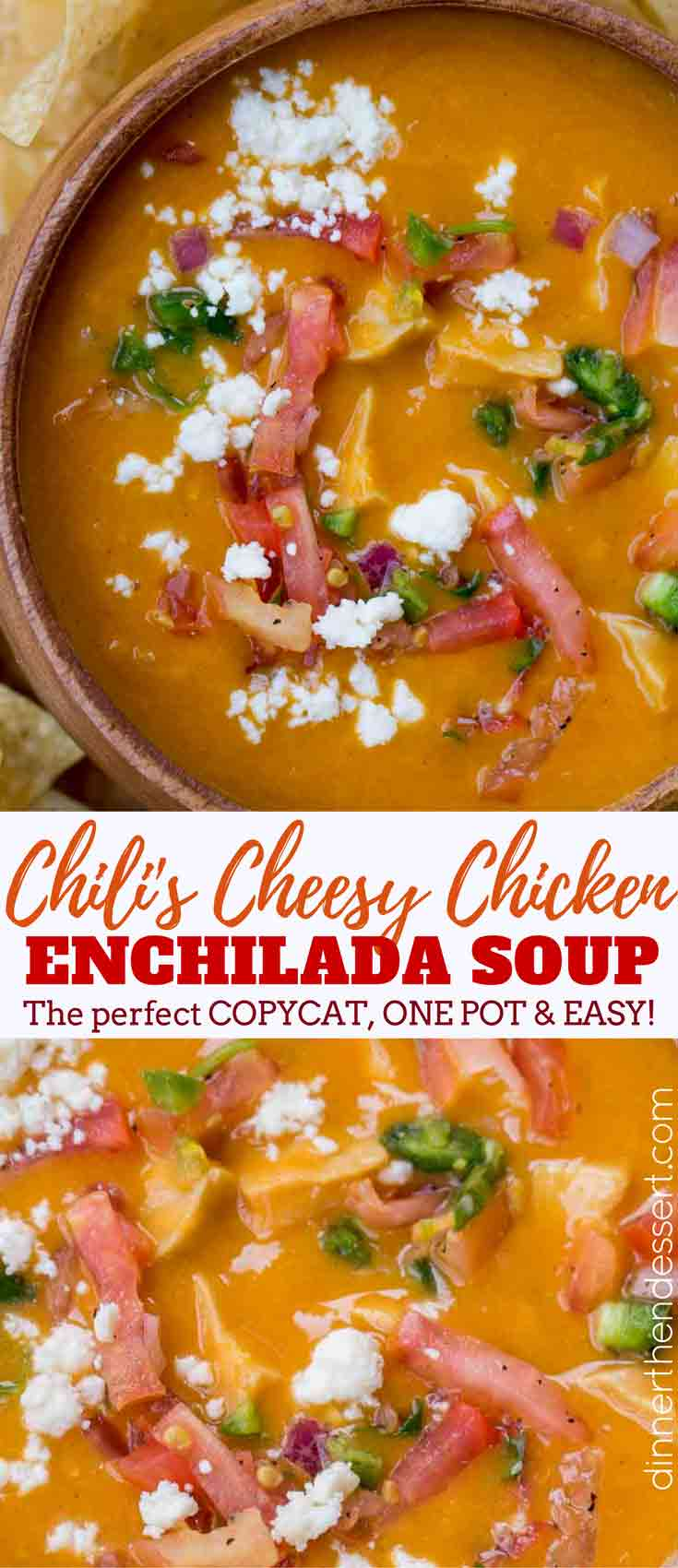 Chili S Chicken Enchilada Soup Copycat Dinner Then Dessert