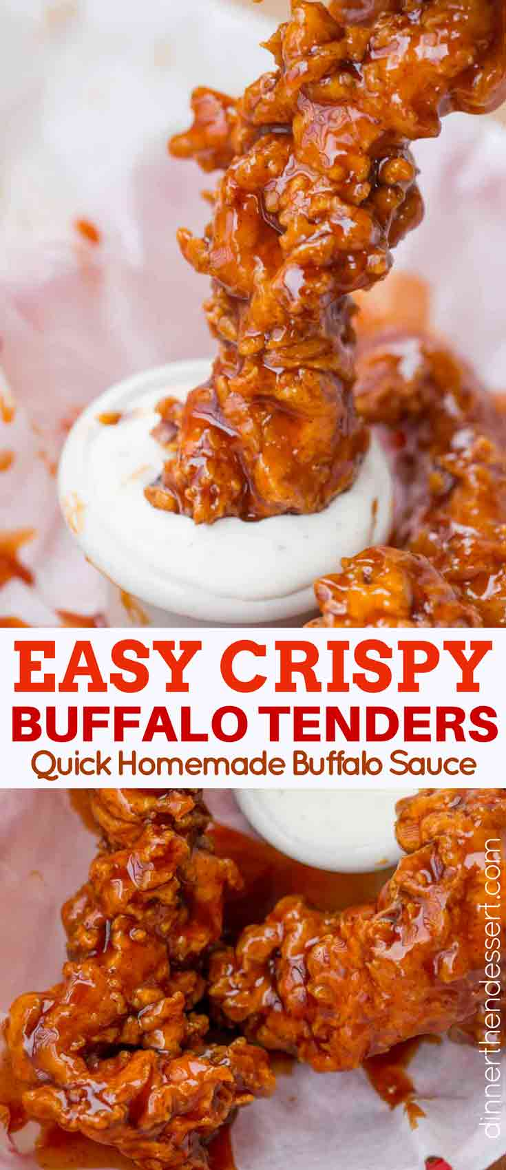 Buffalo Chicken Strips in ranch dressing