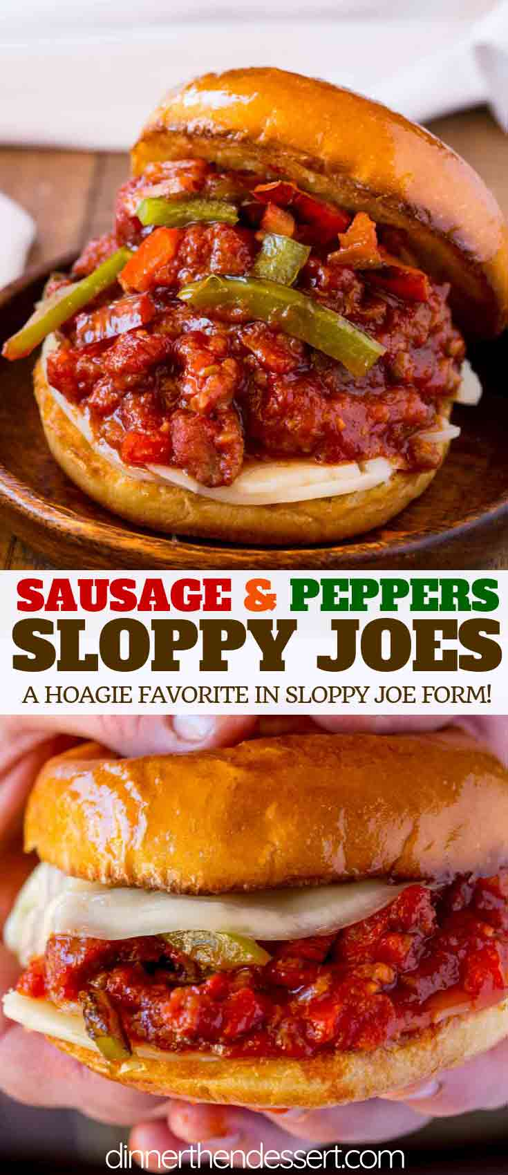 Sausage and Peppers Sloppy Joes - Dinner, then Dessert