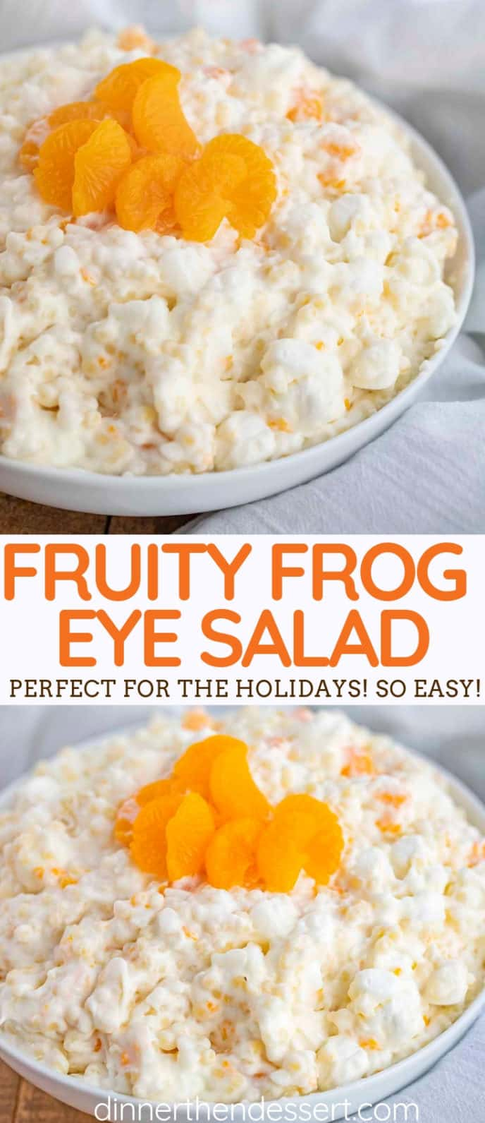Creamy Frog Eye Salad with Mandarin Oranges and Pineapple and Marshmallows