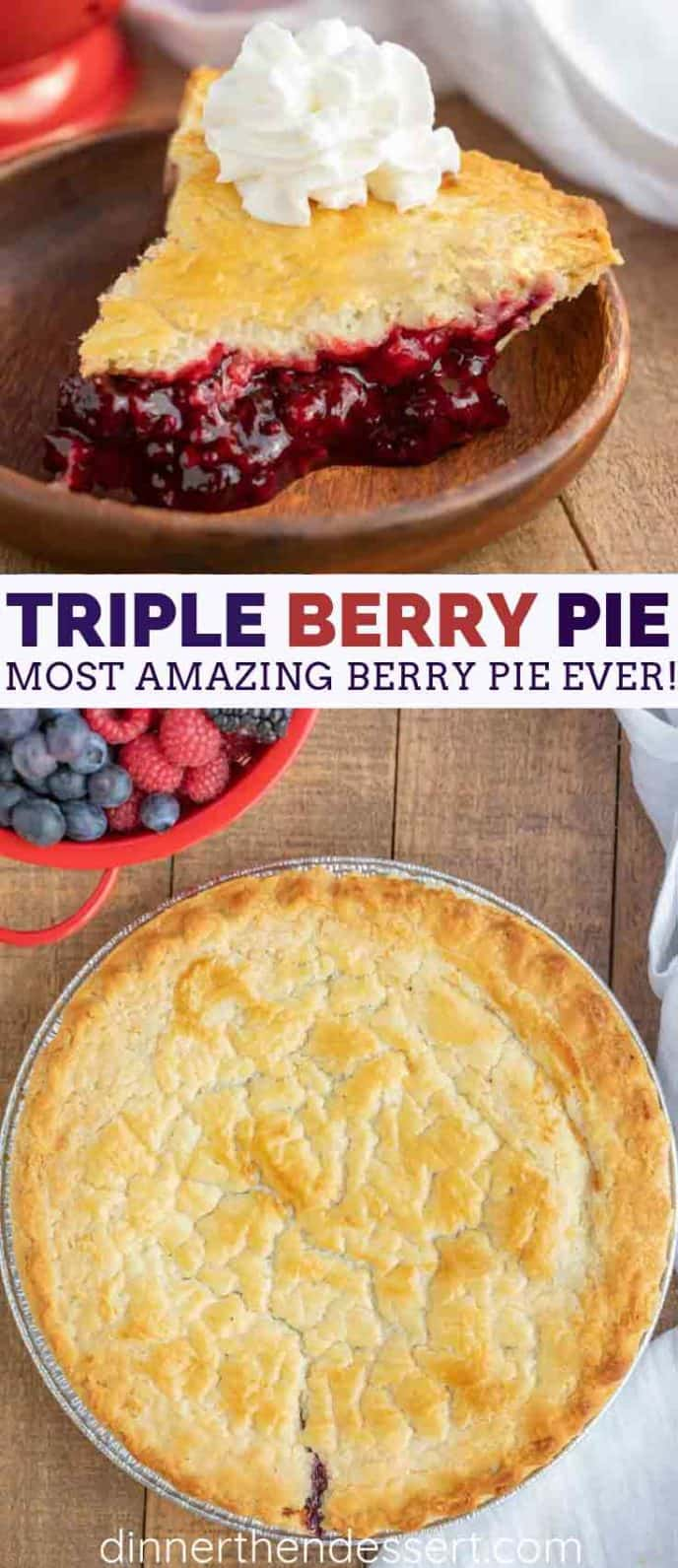 Triple Berry Pie with Raspberries, Blackberries, and Blueberries