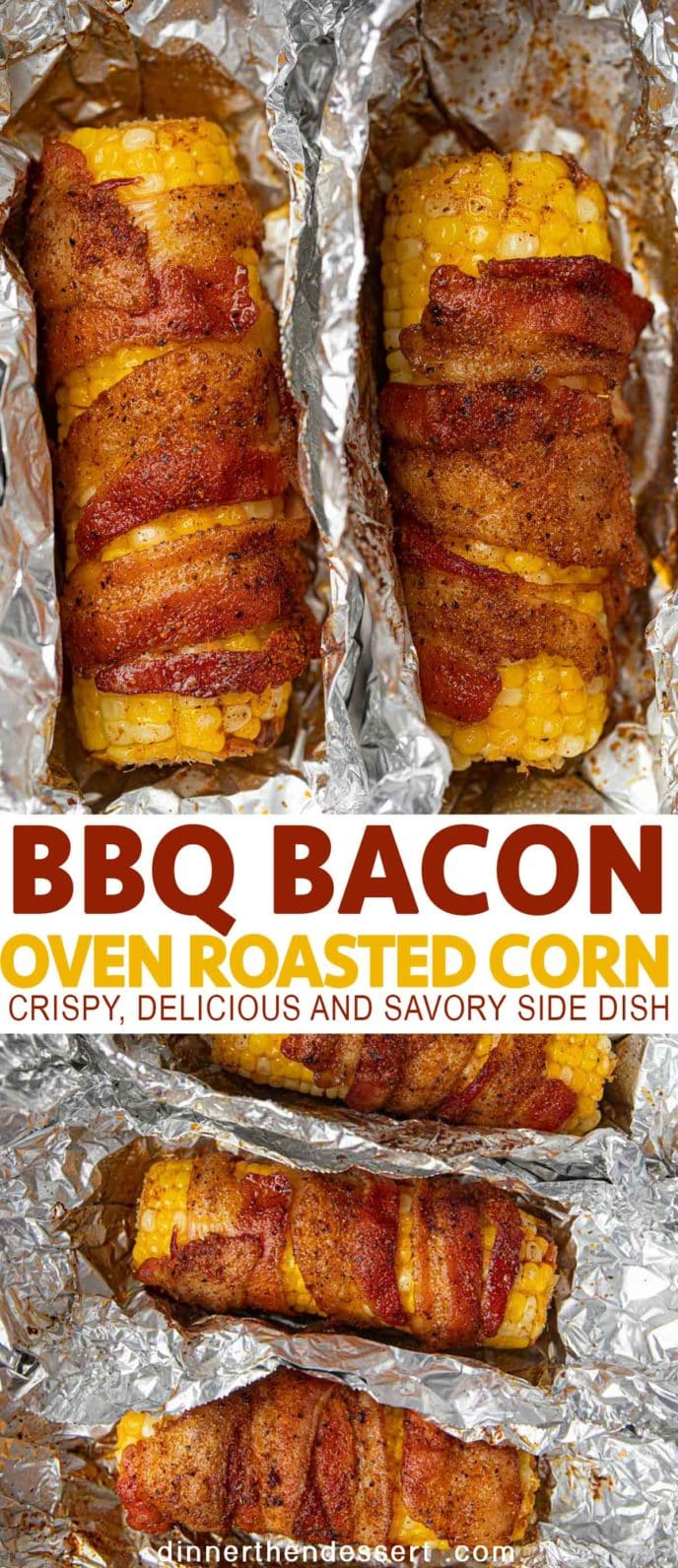BBQ seasoned bacon wrapped corn on the Cobb