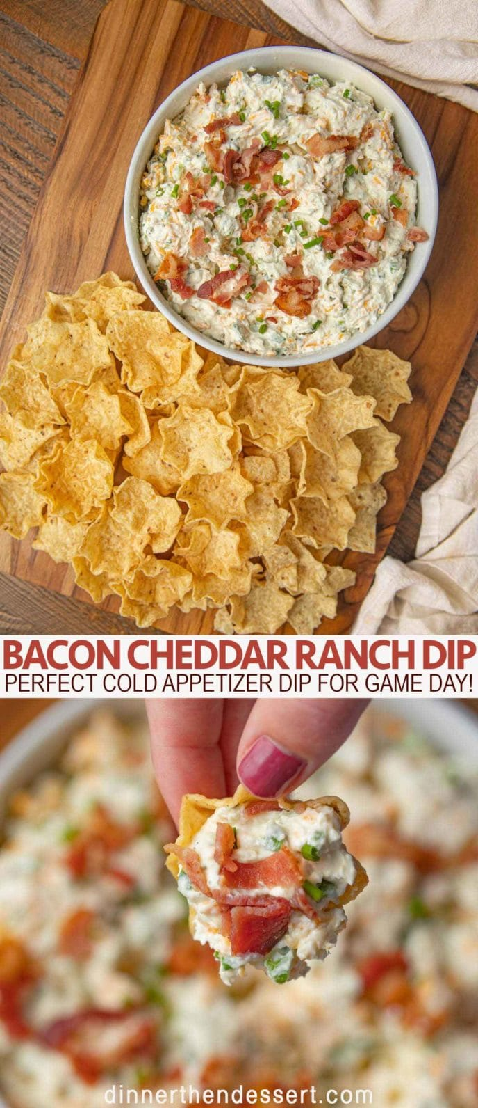 Bacon Cheddar Ranch Dip with Tortilla Chips