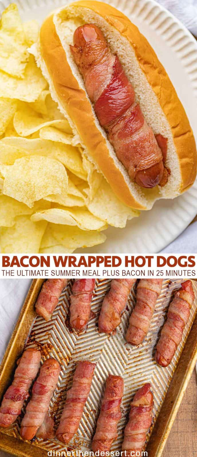 Bacon Wrapped Hot Dogs Dinner Then Dessert