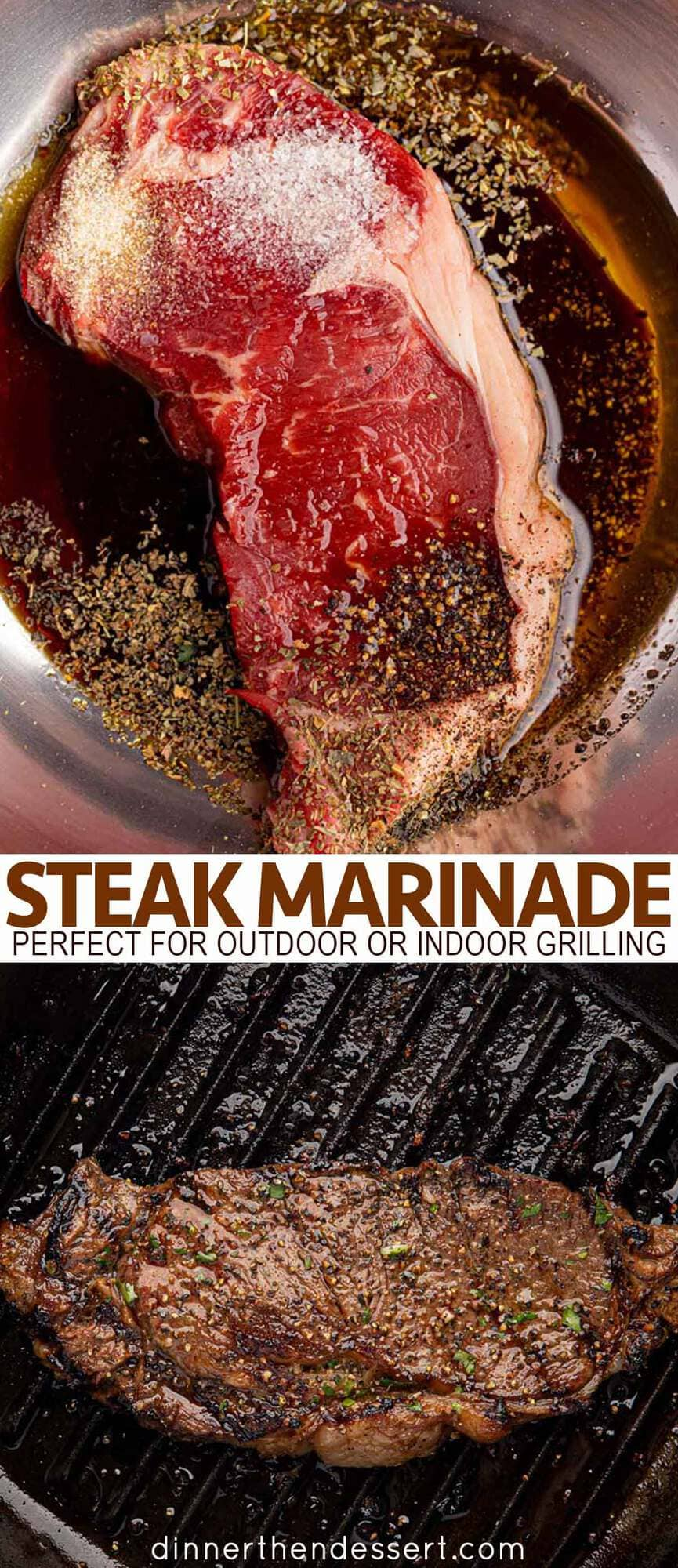 The Best Ever Steak Marinade Dinner Then Dessert