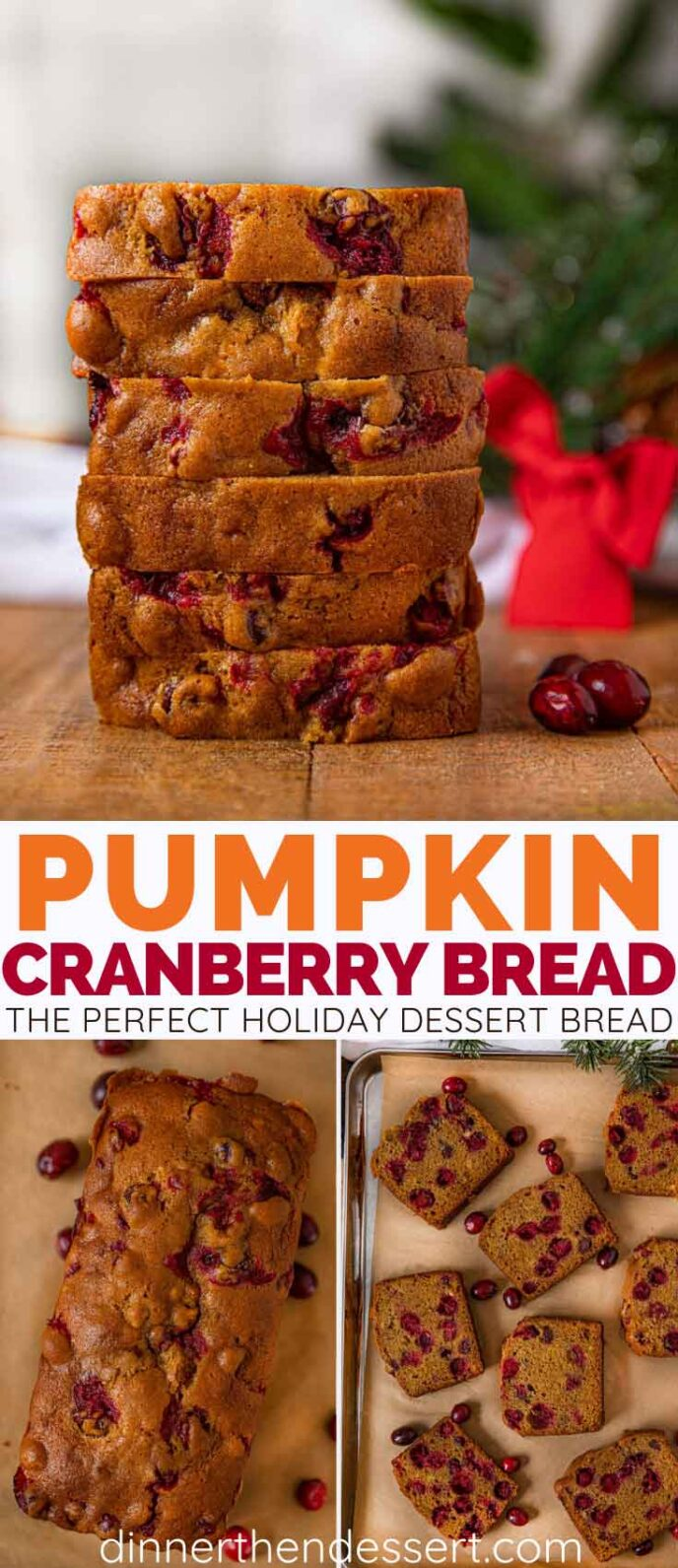 Pumpkin Cranberry Bread collage