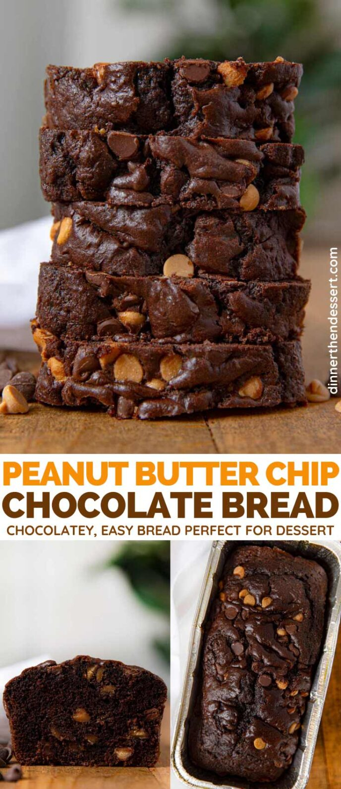 Peanut Butter Chip Chocolate Bread collage