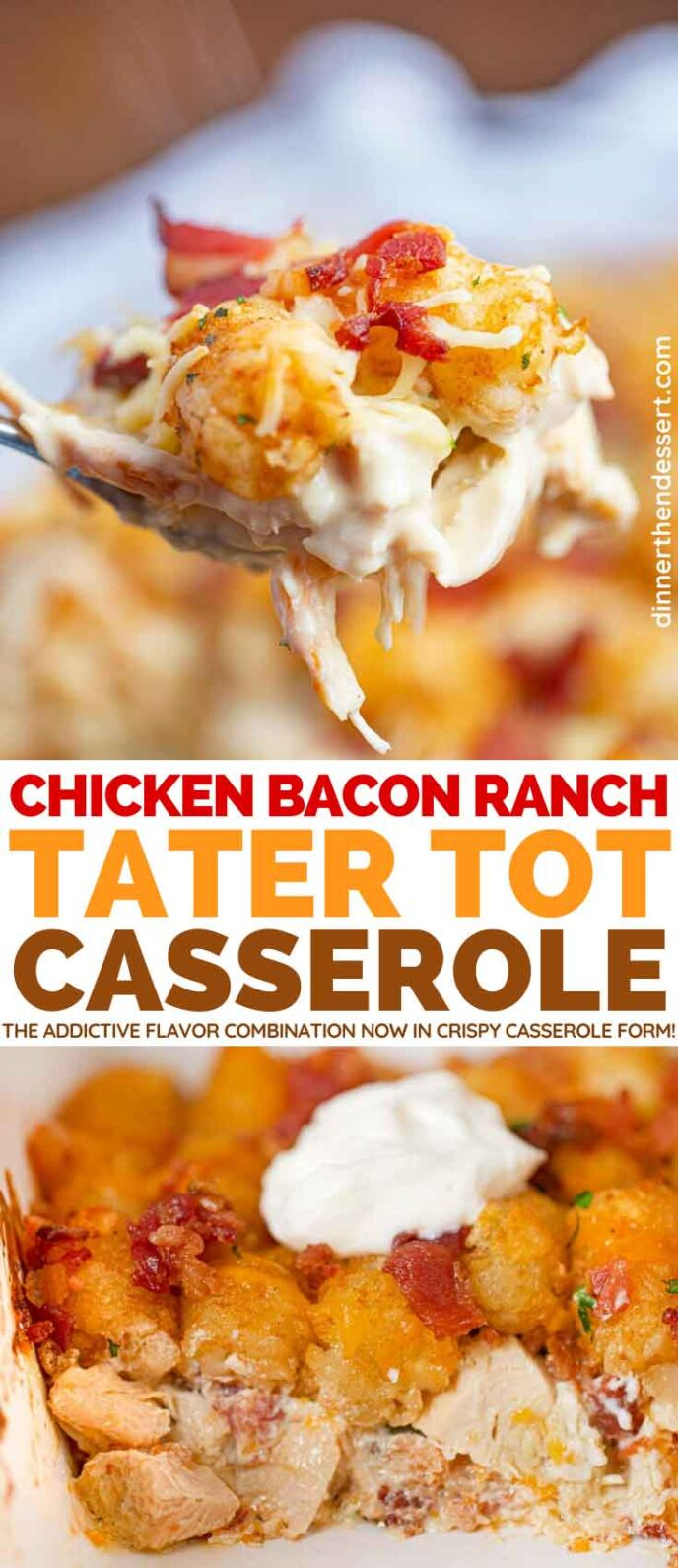 Chicken Bacon Ranch Tater Tot Casserole collage