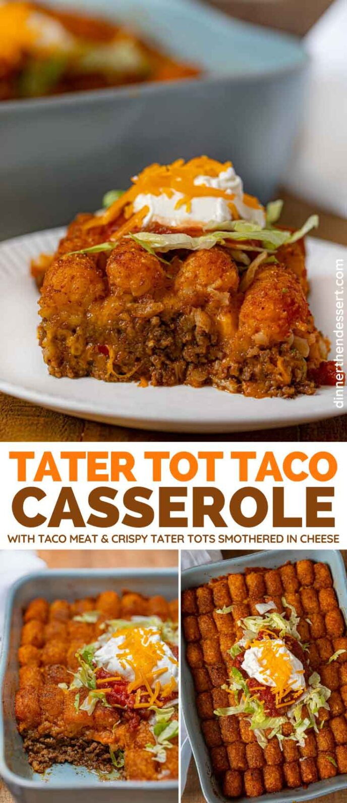 Tater Tot Taco Casserole collage