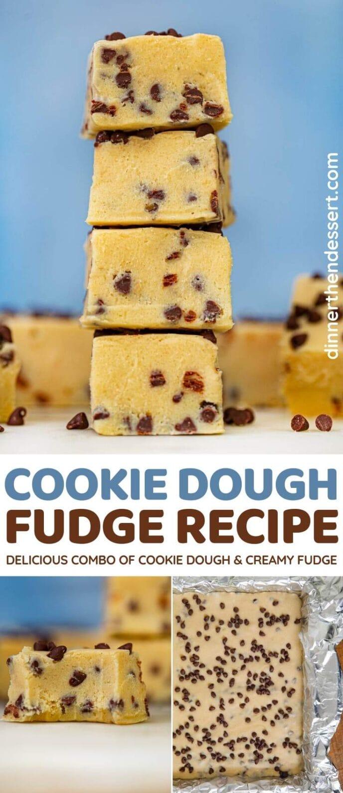 Cookie Dough Fudge collage