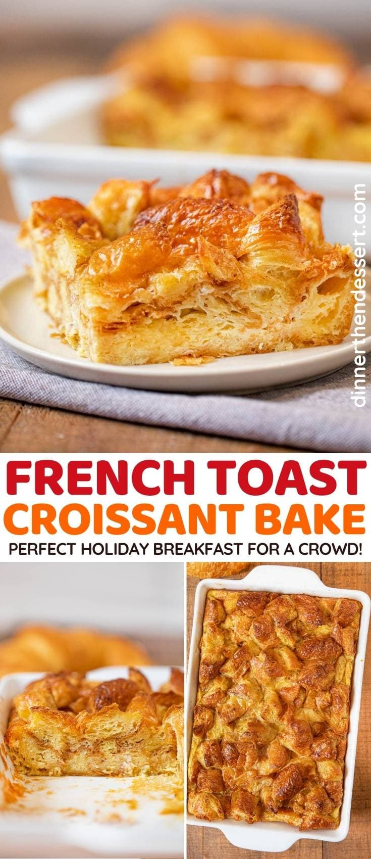 Croissant French Toast Bake collage