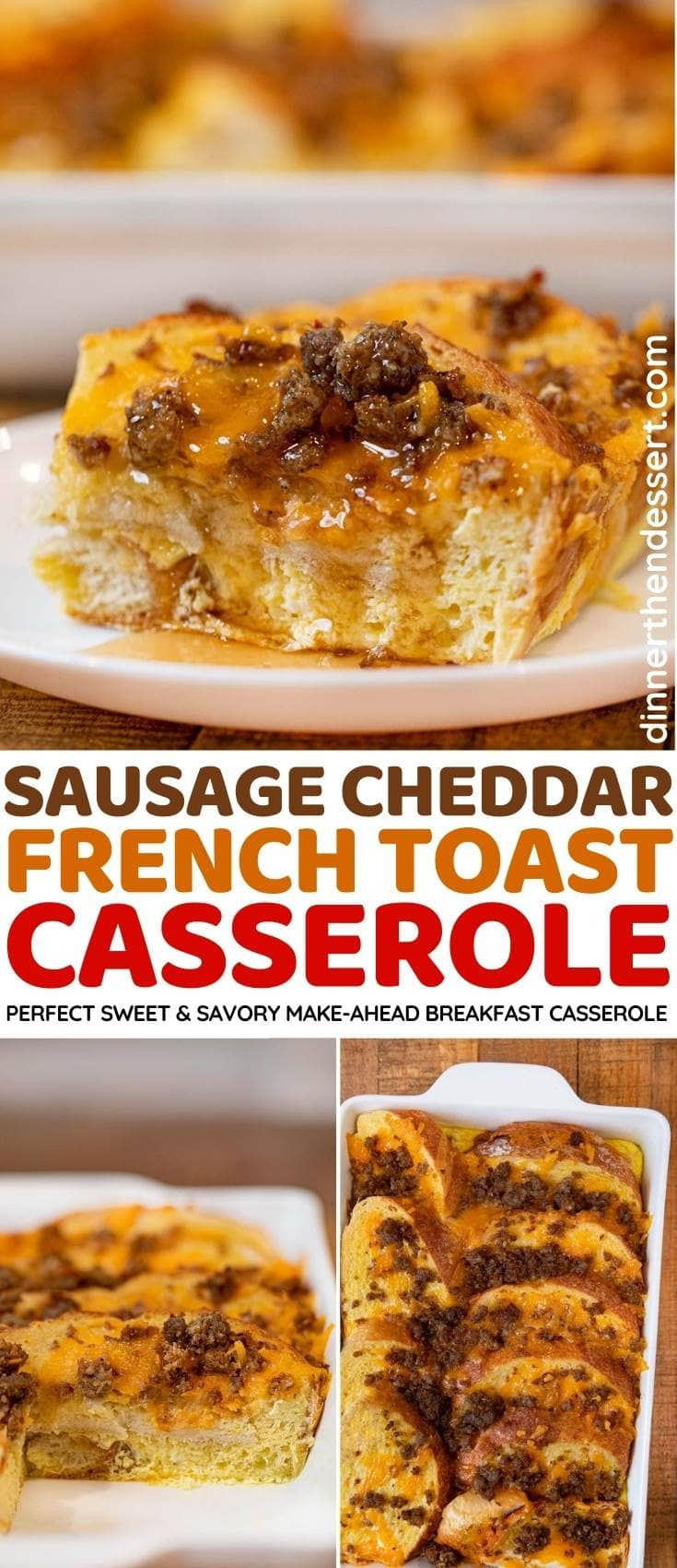 Sausage Cheddar French Toast Casserole collage