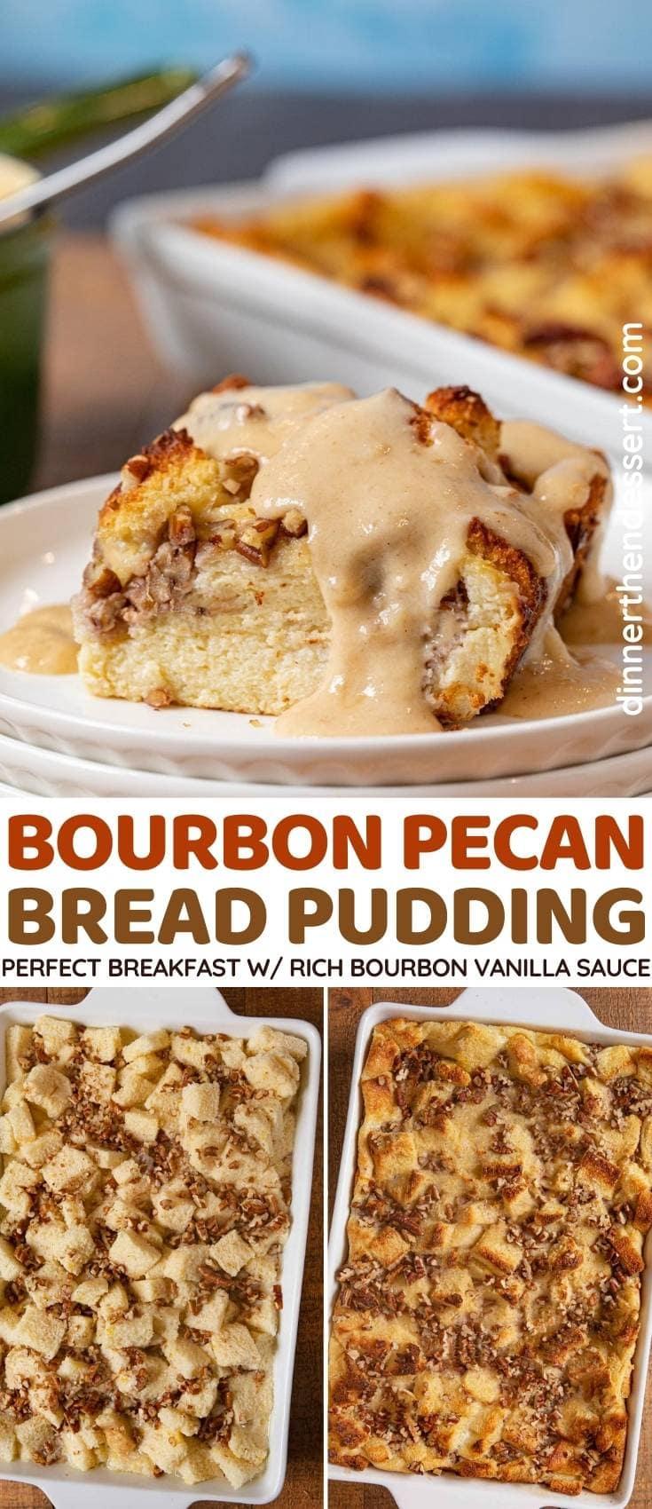 Bourbon Pecan Bread Pudding collage