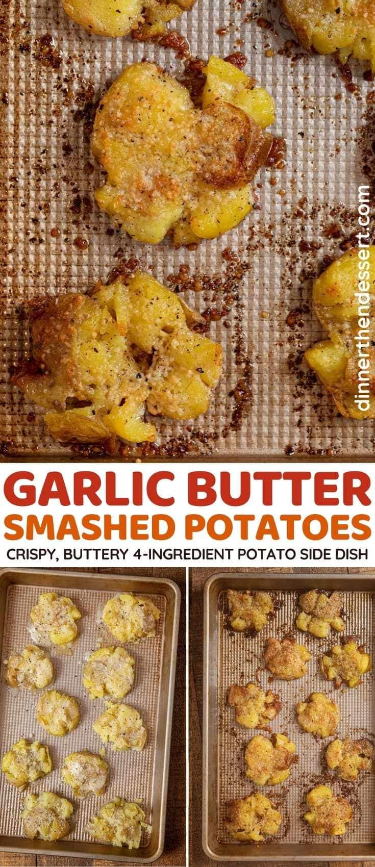 Garlic Butter Smashed Potatoes collage