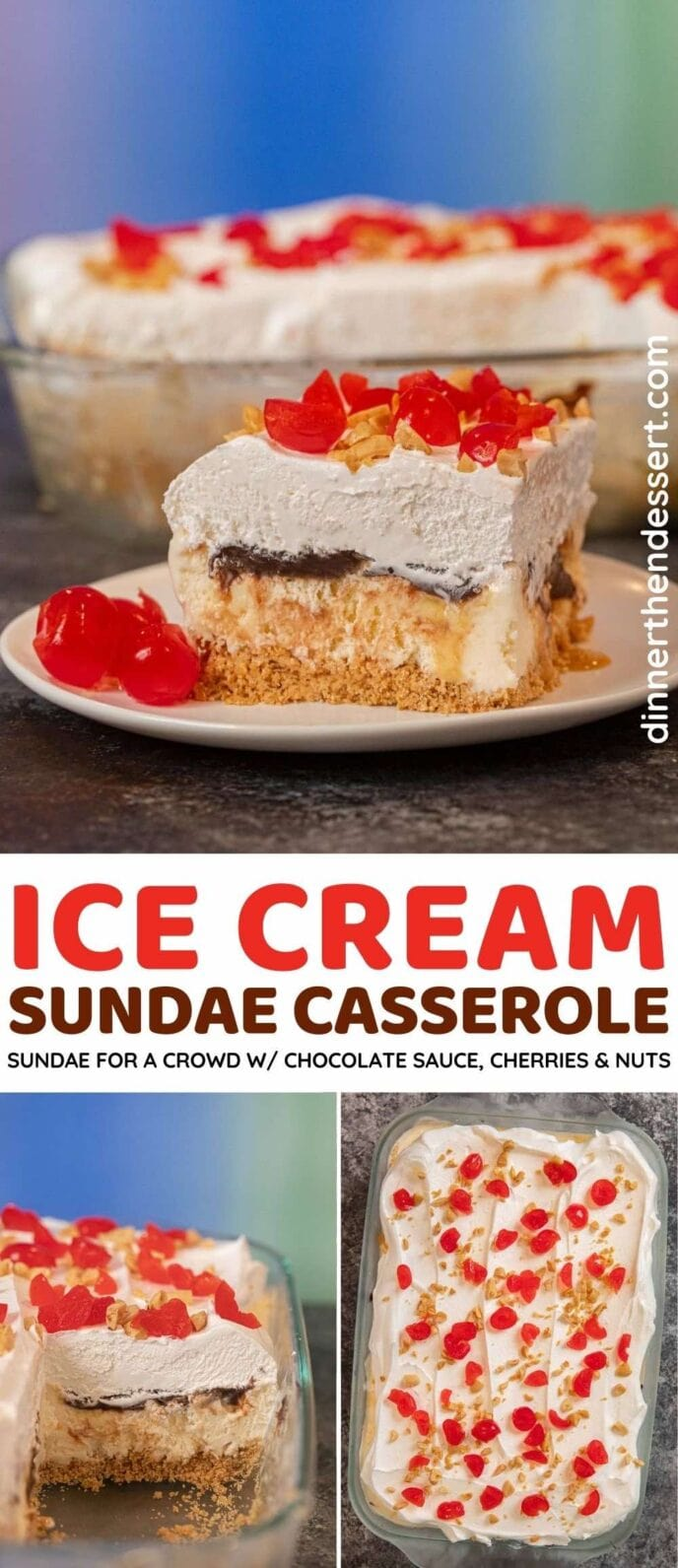 Ice Cream Sundae Casserole collage