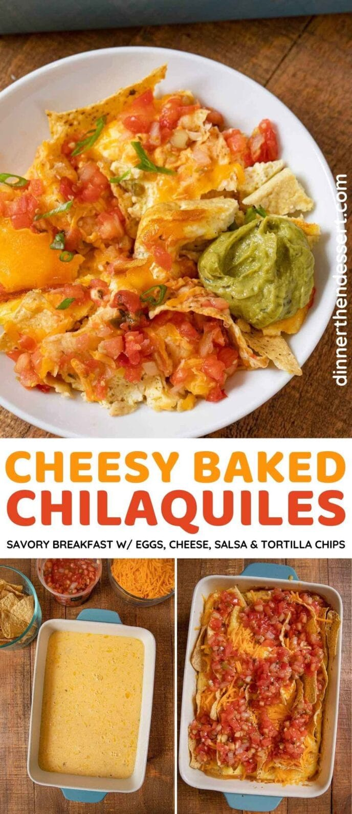 Cheesy Baked Chilaquiles collage