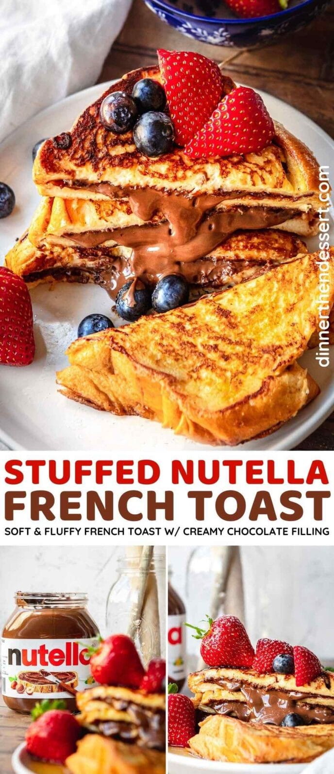 Stuffed Nutella French Toast collage