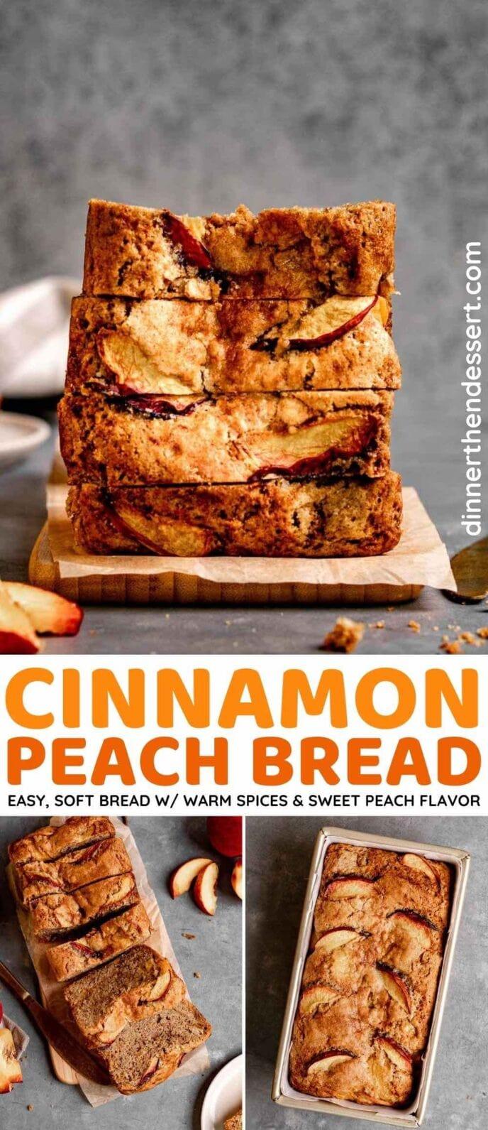 Cinnamon Peach Bread collage
