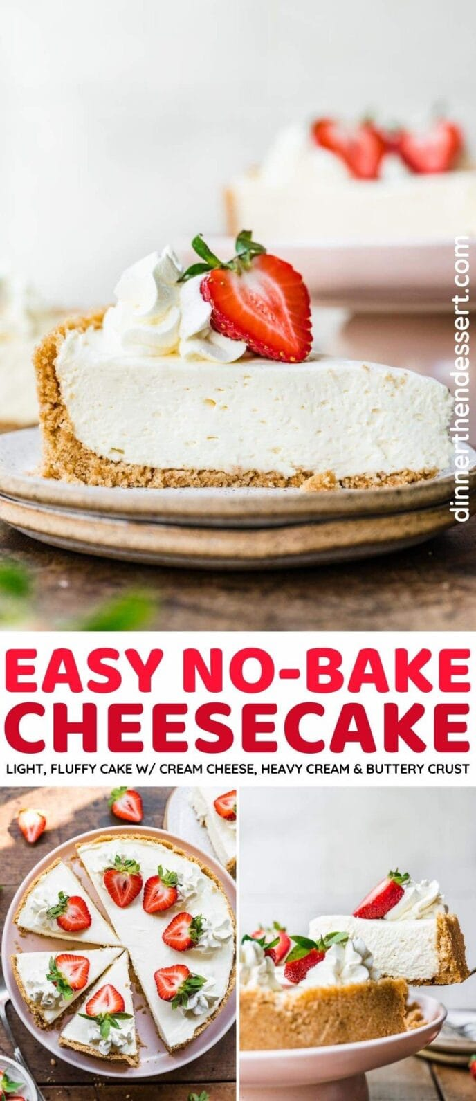 Easy No-Bake Cheesecake collage