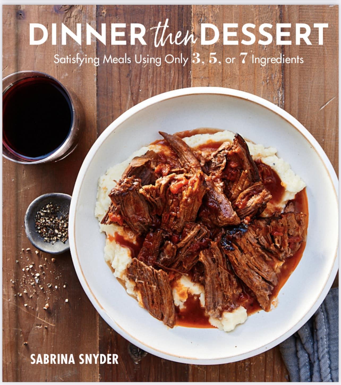 Cover of the Dinner then Dessert Cookbook by Sabrina Snyder